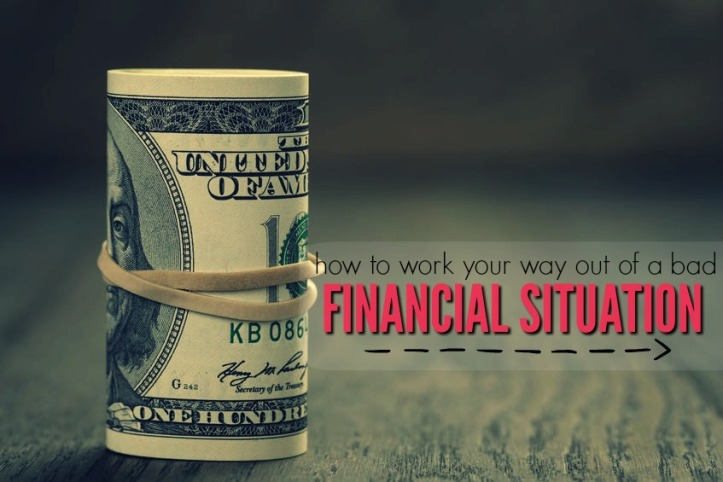 how-to-get-out-of-a-bad-financial-situation